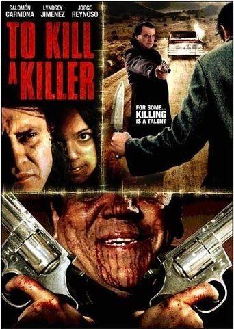 To Kill a Killer Poster