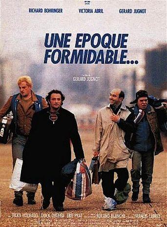 Une Époque Formidable... Poster