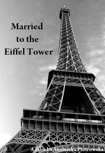 Married to the Eiffel Tower Poster