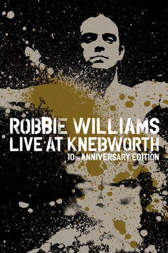 Robbie Williams: What We Did Last Summer - Live at Knebworth Poster