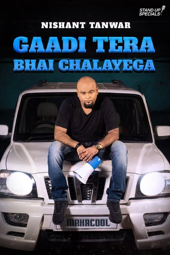 Nishant Tanwar: Gaadi Tera Bhai Chalayega Poster