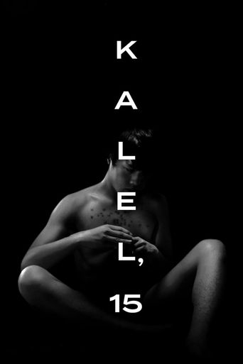 Kalel, 15 Poster