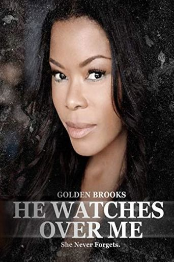 He Watches Over Me Poster