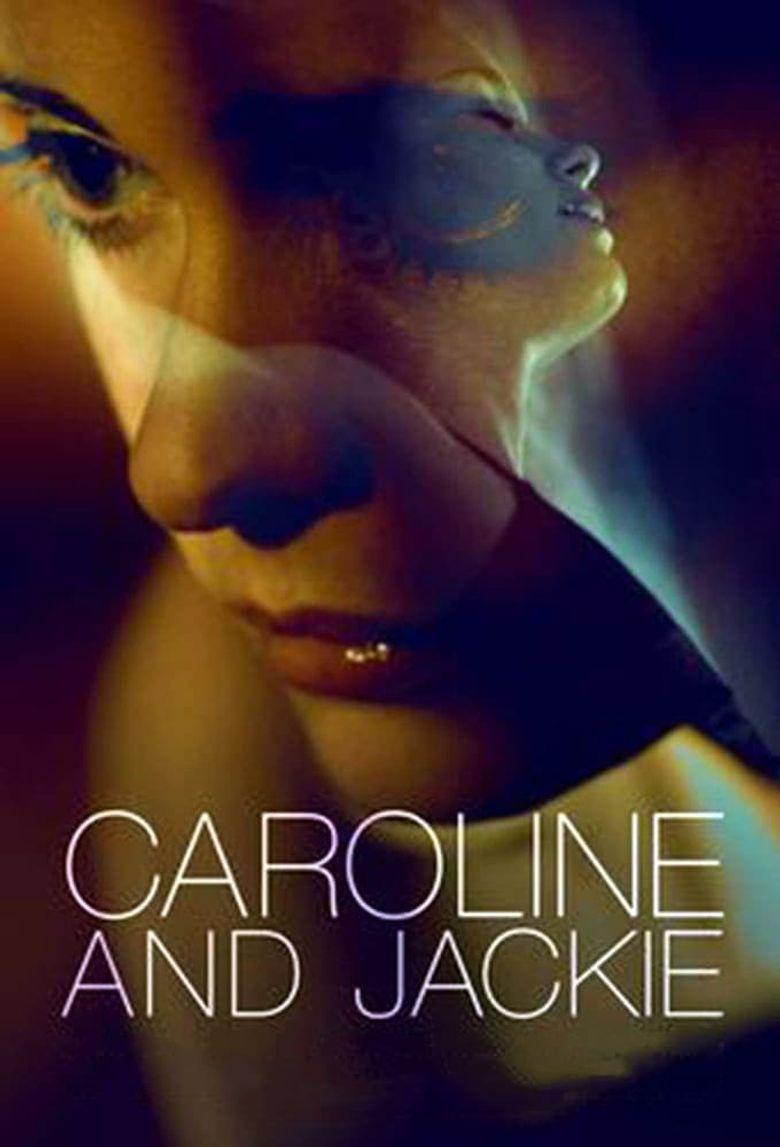 Caroline and Jackie Poster