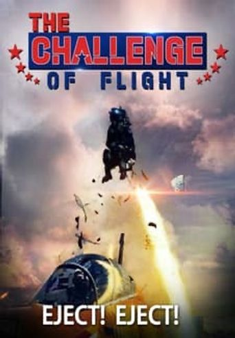 The Challenge of Flight - Eject! Eject! Poster