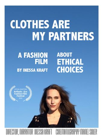 Clothes Are My Partners Poster