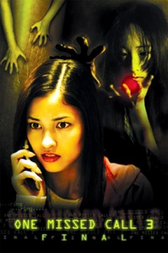 One Missed Call 3: Final Poster