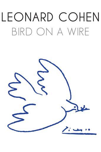 Leonard Cohen: Bird on a Wire Poster