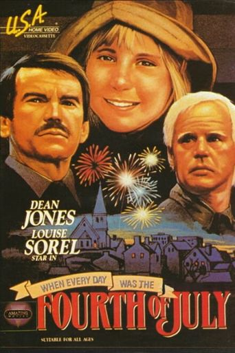 When Every Day Was the Fourth of July Poster