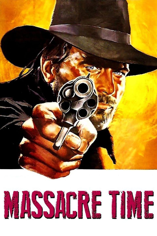 Massacre Time Poster