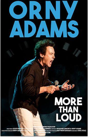 Watch Orny Adams: More Than Loud