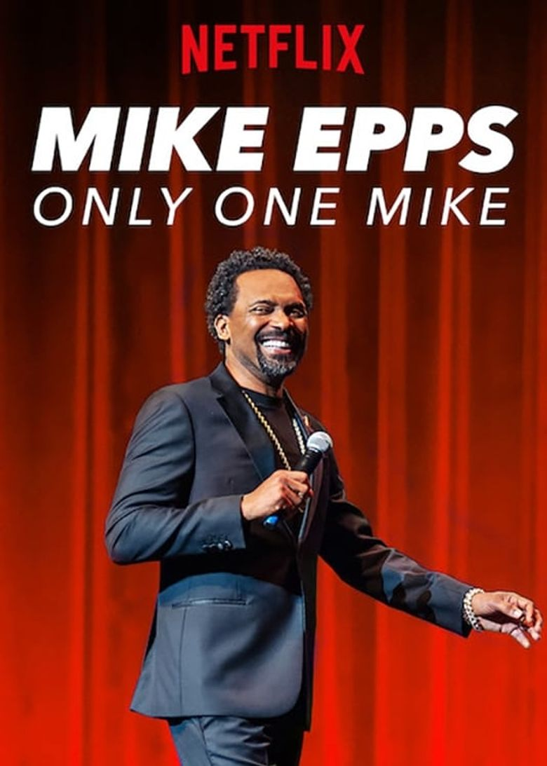 Mike Epps: Only One Mike Poster