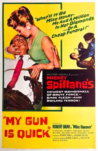 My Gun Is Quick Poster