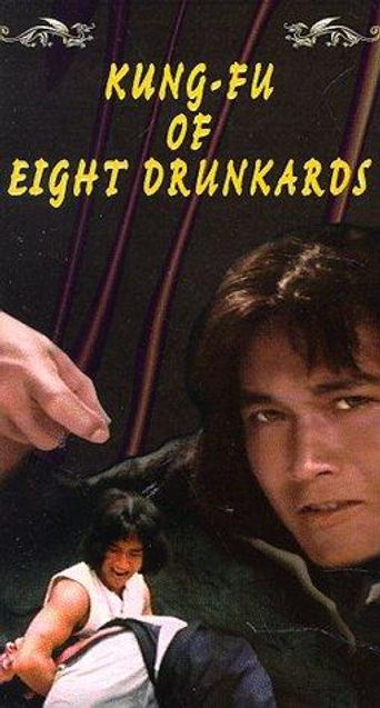 Kung Fu of 8 Drunkards Poster