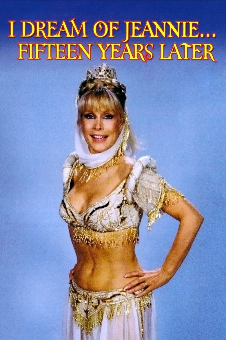 I Dream of Jeannie... Fifteen Years Later Poster