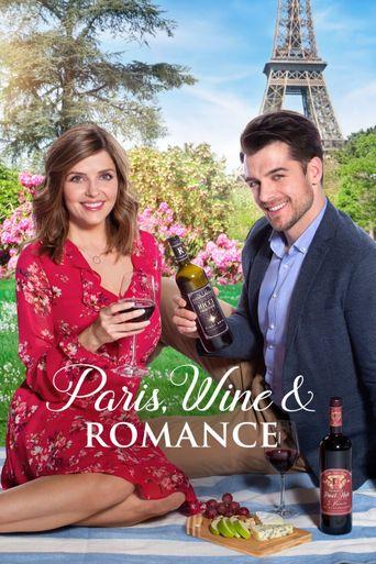 Paris, Wine & Romance Poster