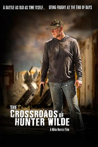 The Crossroads of Hunter Wilde Poster