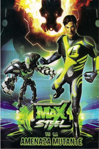 Max Steel vs. the Mutant Menace Poster