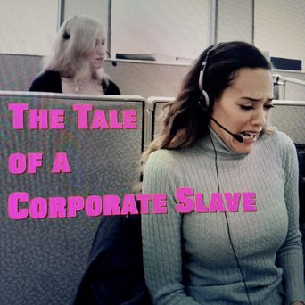The Tale of a Corporate Slave Poster