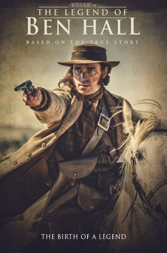 The Legend of Ben Hall Poster