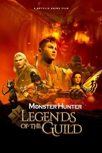 Monster Hunter: Legends of the Guild Poster