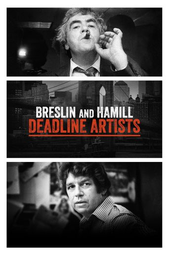 Breslin and Hamill: Deadline Artists Poster