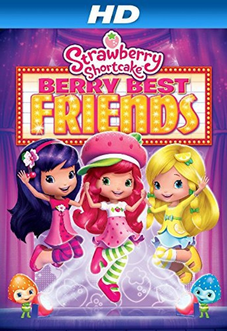 Strawberry Shortcake: Berry Best Friends Poster