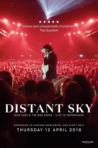 Nick Cave & The Bad Seeds: Distant Sky - Live in Copenhagen Poster
