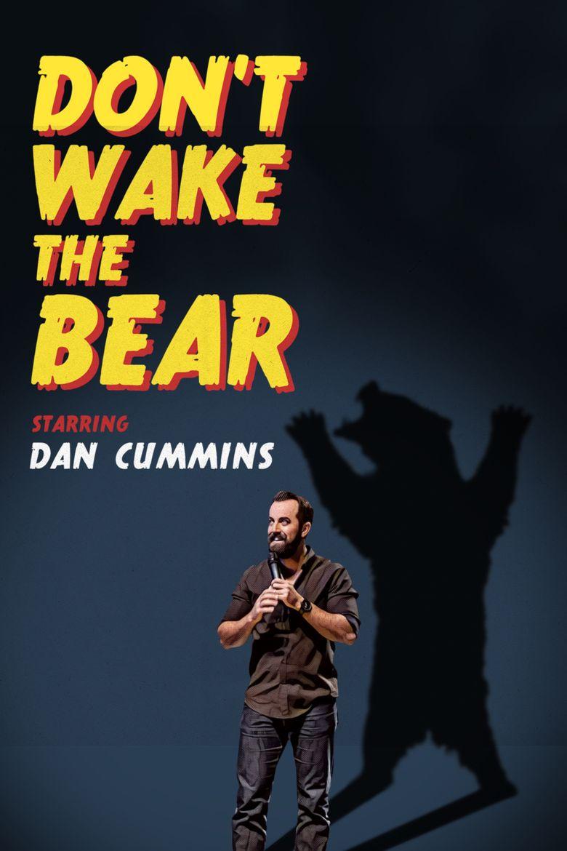 Dan Cummins: Don't Wake The Bear Poster