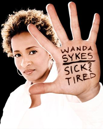 Wanda Sykes: Sick and Tired Poster