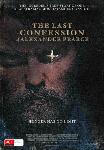 The Last Confession of Alexander Pearce Poster