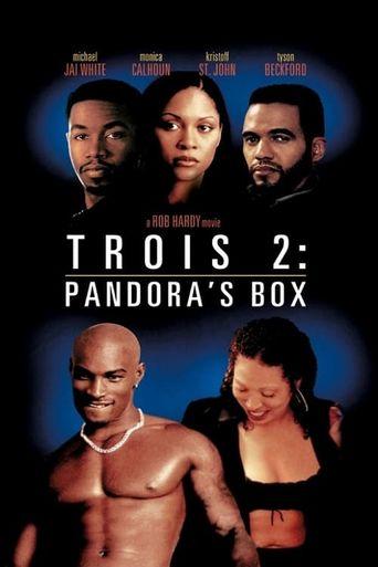 Trois 2: Pandora's Box Poster