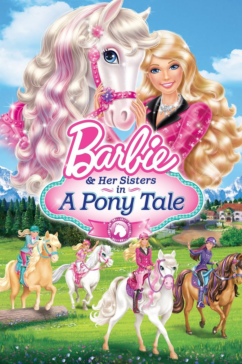 Barbie & Her Sisters in A Pony Tale Poster