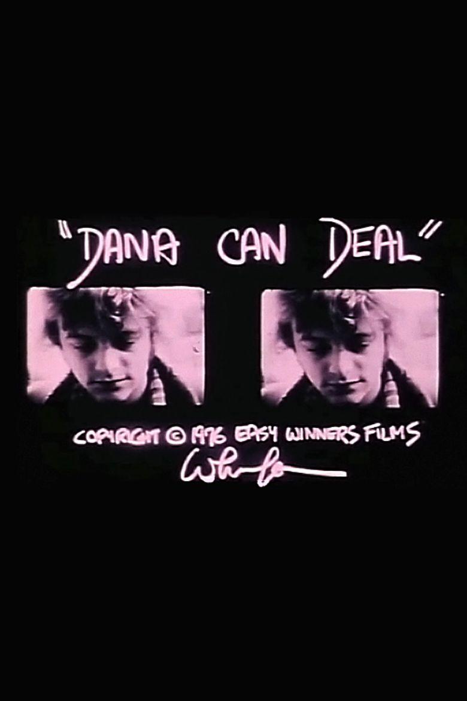 Dana Can Deal Poster