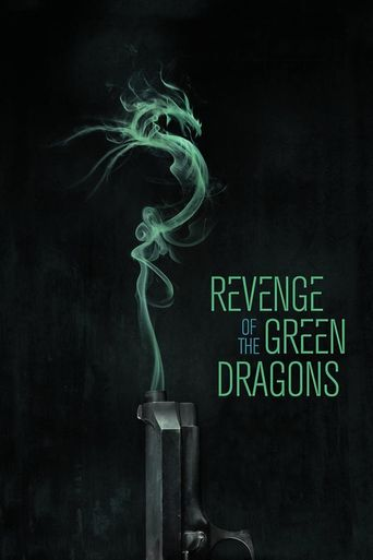 Watch Revenge of the Green Dragons