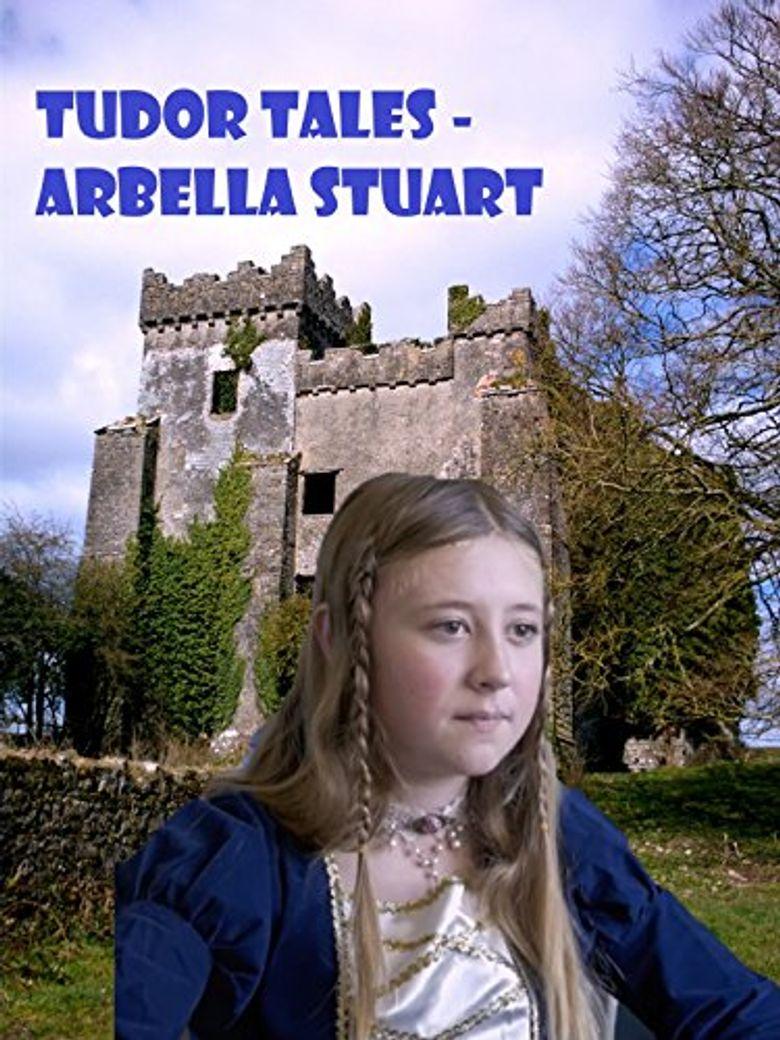 Tudor Tales: Arbella Stuart Poster