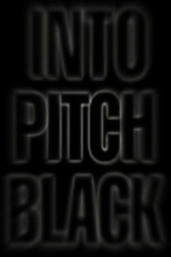 Into Pitch Black Poster