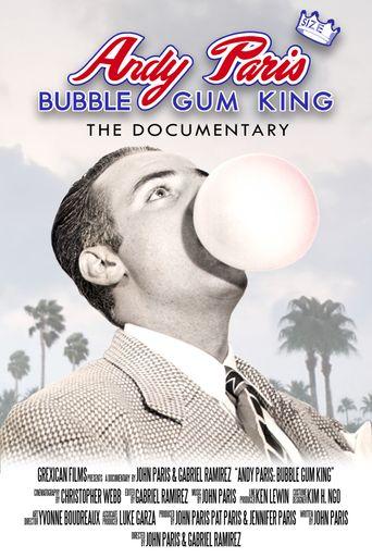 Andy Paris: Bubblegum King Poster