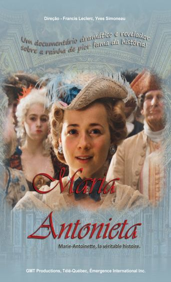 Marie-Antoinette, la véritable histoire Poster