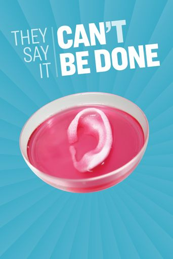 They Say It Can't Be Done Poster