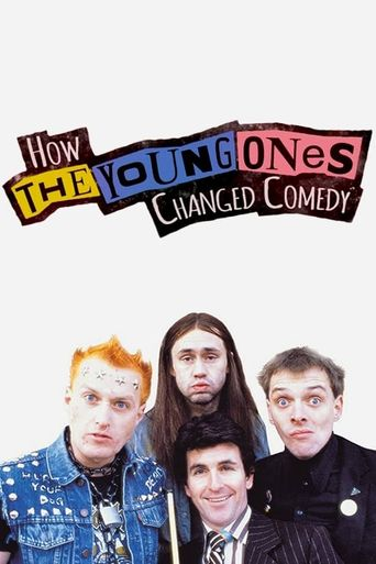 How The Young Ones Changed Comedy Poster