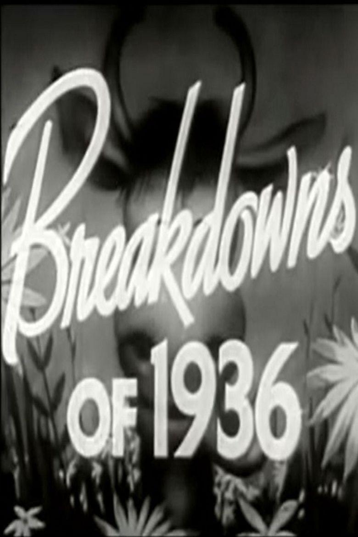 Breakdowns of 1936 Poster
