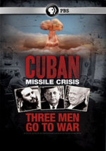 Cuban Missile Crisis: Three Men Go to War Poster