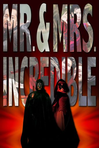 Mr. & Mrs. Incredible Poster
