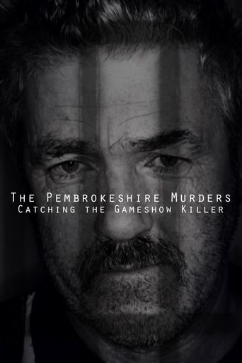 The Pembrokeshire Murders: Catching the Gameshow Killer Poster