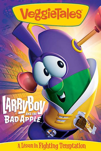 VeggieTales: LarryBoy and the Bad Apple Poster