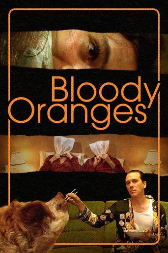 Bloody Oranges Poster