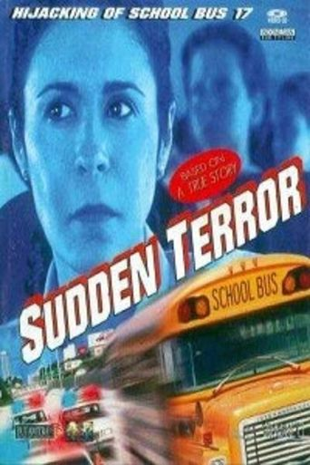 Sudden Terror: The Hijacking of School Bus #17 Poster