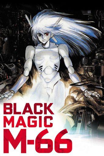 Black Magic M-66 Poster