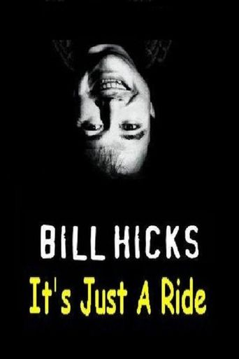 Bill Hicks: It's Just a Ride Poster